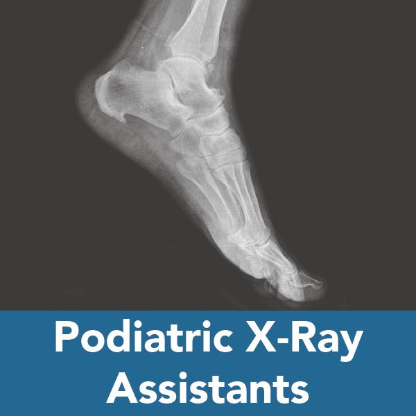 Podiatric X-Ray Assistants